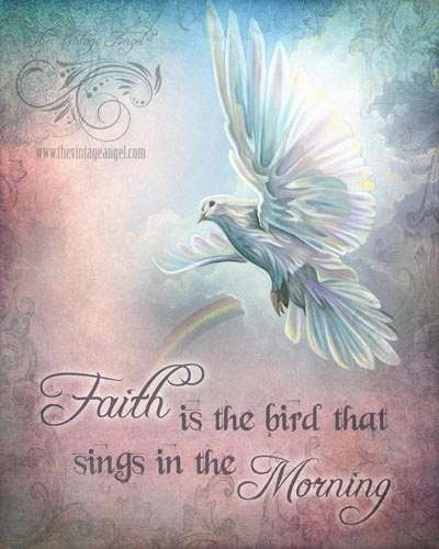 Faith is the Bird Print